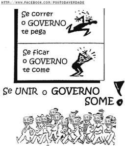 """Está aí o grande desafio. Que não é exatamente """"sumir com o governo"""", mas se unir!!"""